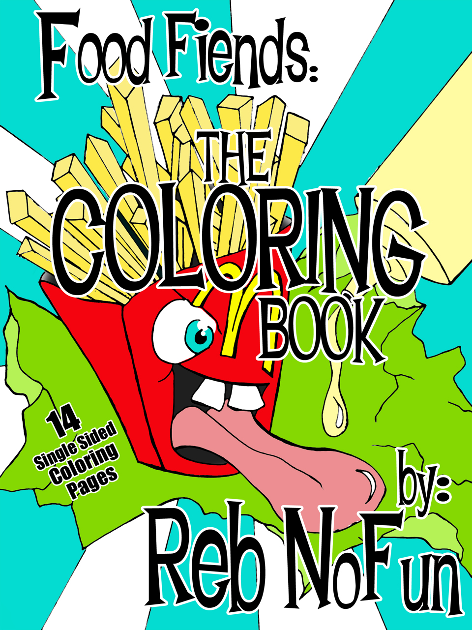 You are currently viewing Food Fiends! Reb NoFun has a Coloring Book!